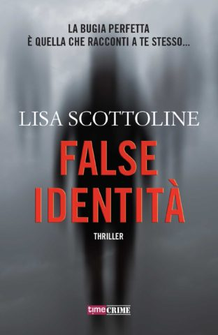 "Presentazione: """"False identità"" di Lisa Scottoline."