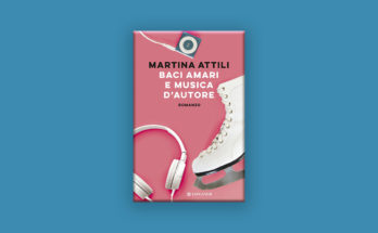 Martina Atilli Baci amari e musica d'autore