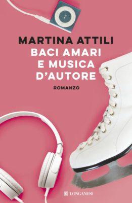 Martina Attili Baci amari e musica d'autore