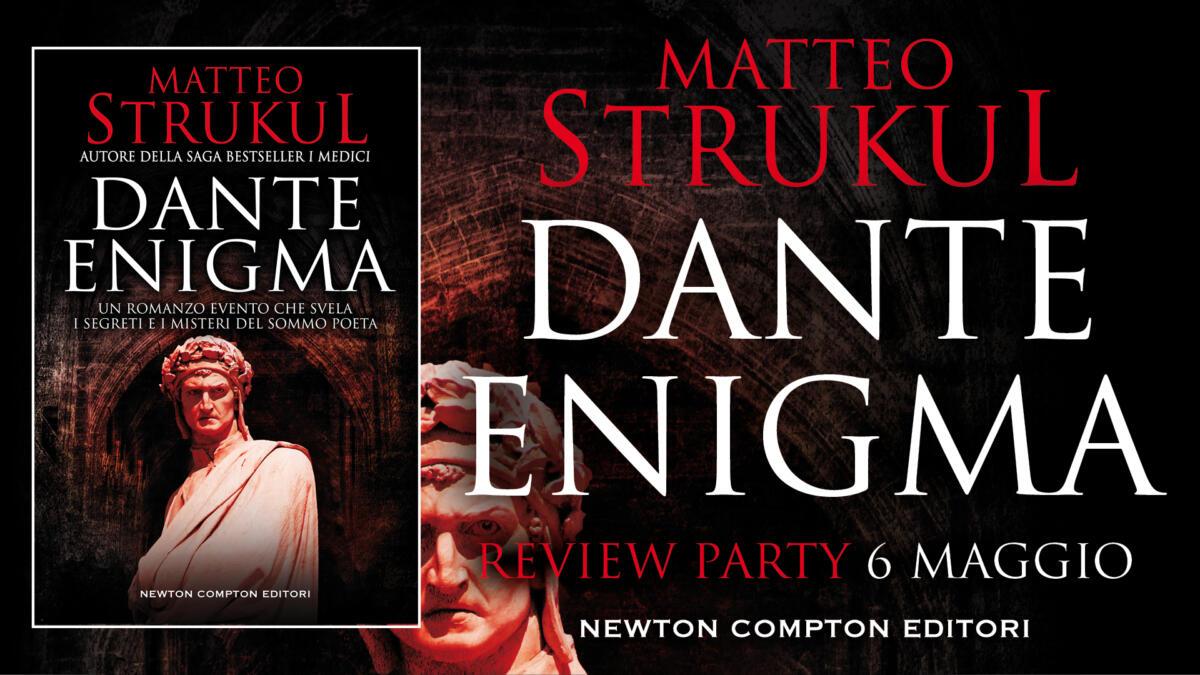 Matteo Strukul. Dante Enigma